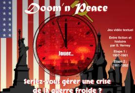Doom'n peace #1 : Faire face à une crise de la guerre froide via un jeu textuel